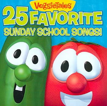 25 FAVORITE SUNDAY SCHOOL SONGS BY VEGGIE TALES (CD)