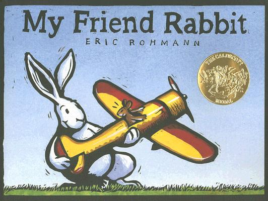 My Friend Rabbit By Rohmann, Eric
