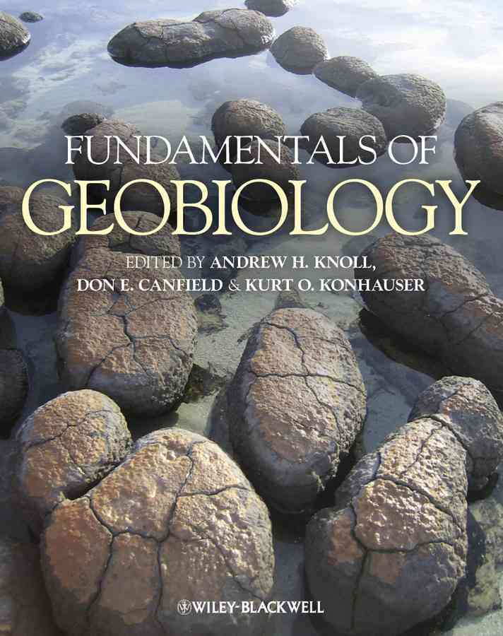 Fundamentals of Geobiology By Knoll, Andrew H./ Canfield, Don E./ Konhauser, Kurt O.